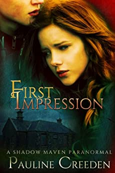 First Impression (A Shadow Maven Paranormal Mystery Book 1) by [Creeden, Pauline]