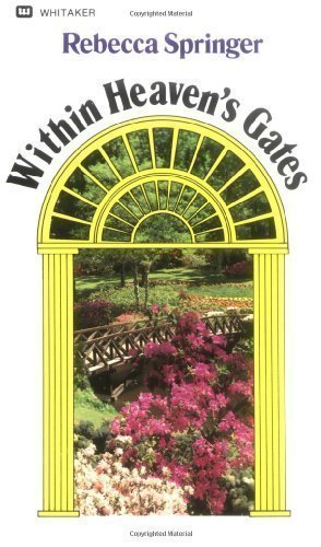 Within Heaven's Gates (Originally Entitled Intra Muros) by Rebecca Springer (4/1/1984)