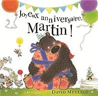 Joyeux anniversaire, Martin ! par David Melling