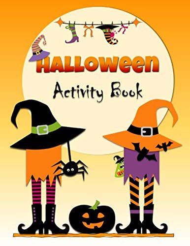 Easy Ideas For Halloween Decorations (Halloween Activity Book: Children's Puzzle Book with Ghosts, Monsters and Witches to Trick AND Treat you! Coloring, Mazes, Spot the Difference, Word Search, and)