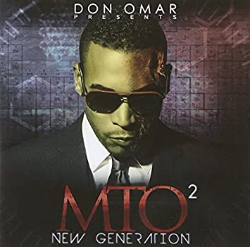 Don omar presents mto2: new generation (explicit version) songs.