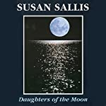 Daughters of the Moon | Susan Sallis