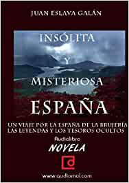 España insólita y misteriosa.Audiolibro.Cd Mp3: Amazon.es: Juan Eslava Galán: Libros