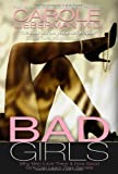 Bad Girls, Carole Lieberman, 292386512X