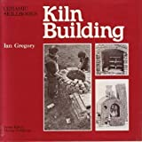 img - for Kiln Building (Ceramic skillbooks) by Ian Gregory (1977-01-01) book / textbook / text book