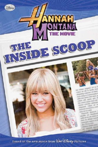 Hannah Montana The Movie 01: The Inside Scoop (Early Reader) (Turtleback School & Library Binding Edition)