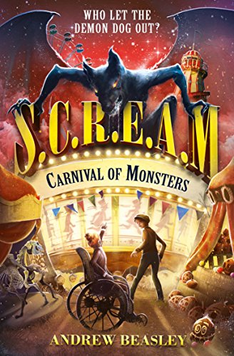 Carnival of Monsters (S.C.R.E.A.M.) by [Beasley, Andrew]