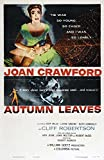 Autumn Leaves POSTER Movie (1956) Style A 27 x 40 Inches - 69cm x 102cm (Joan Crawford)(Cliff Robertson)(Vera Miles)(Lorne Greene)(Ruth Donnelly)