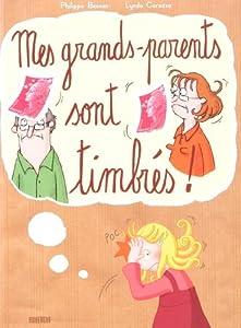 """Afficher """"Mes grands-parents sont timbrés !"""""""