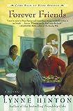 Forever Friends: A Novel (A Hope Springs Book)