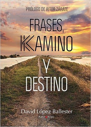 Frases Kamino Y Destino Spanish Edition David López