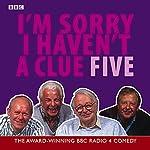 I'm Sorry I Haven't a Clue, Volume 5   BBC Worldwide