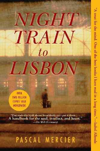 Night Train to Lisbon: A Novel