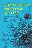 Quantitative Proteome Analysis, , 9814316512