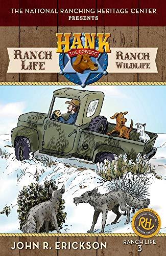 Ranch Life: Ranch Wildlife