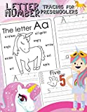 Letter Number Tracing For Preschoolers: Alphabets handwriting practice with number 0-9 tracing practice and 27 cute Unicorn coloring illustrations step by step to learning For Girls  Ages 3-5