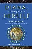 Diana, Herself: An Allegory of Awakening (The Bewilderment Chronicles Book 1)