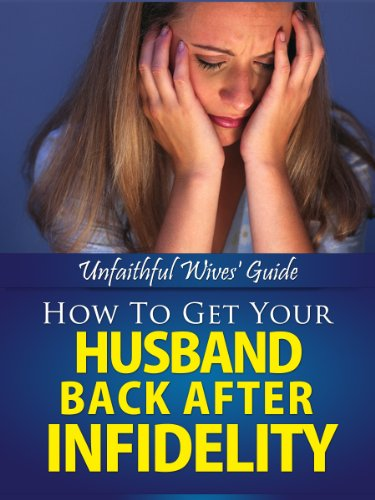 how do i get my husband back after i cheated