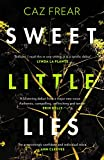 Sweet Little Lies: 'Brilliant . . . I read it in one sitting' Lynda La Plant