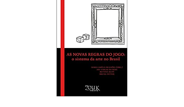 Amazon as novas regras do jogo o sistema da arte no brasil amazon as novas regras do jogo o sistema da arte no brasil portuguese edition ebook maria amlia bulhes nei vargas da rosa bettina rupp fandeluxe Gallery