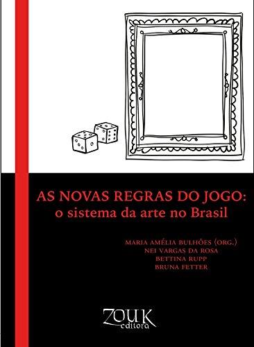 Amazon as novas regras do jogo o sistema da arte no brasil as novas regras do jogo o sistema da arte no brasil portuguese edition fandeluxe Gallery