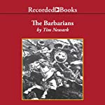 The Barbarians: Warriors & Wars of the Dark Ages | Tim Newark