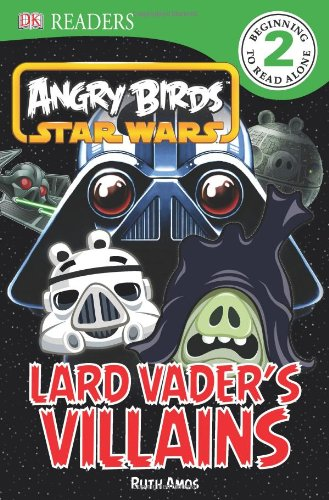 Download DK Readers L2: Angry Birds Star Wars: Lard Vader's Villains pdf epub