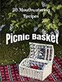 Search : PICNIC BASKET: 20 MOUTHWATERING RECIPES