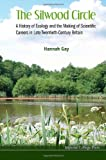 The Silwood Circle, Hannah Gay, 1783262923