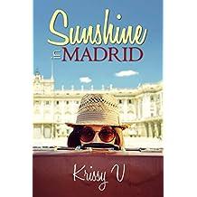 Sunshine in Madrid (Sunshine Tours Book 1)