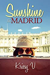 Sunshine in Madrid (Sunshine Tours Book 1)