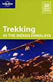 Image of Lonely Planet Trekking in the Indian Himalaya (Travel Guide)