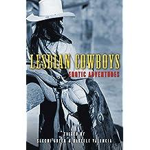 Lesbian Cowboys: Erotic Adventures
