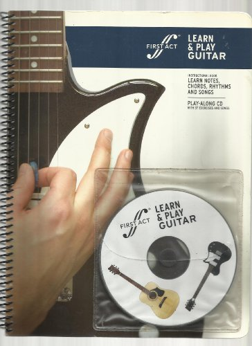 First Act Learn & Play Guitar (Instructional Book, Learn Notes, Chords, Rhythms and Songs)