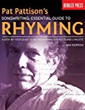img - for Pat Pattison's Songwriting: Essential Guide to Rhyming: A Step-by-Step Guide to Better Rhyming for Poets and Lyricists by Pat Pattison (2014-04-01) book / textbook / text book