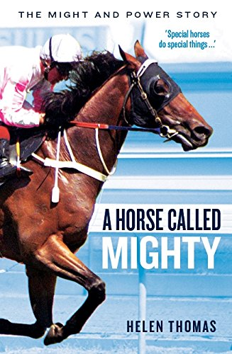 Download A Horse Called Mighty: The Might and Power Story pdf epub