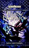 Heirs of Prophecy, Lisa Smedman, 0786942908