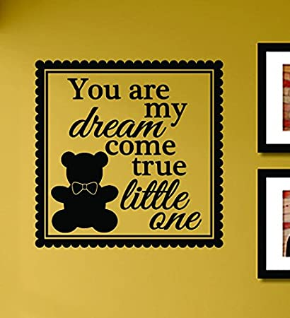 Amazon.com: You are my dream come true little one Vinyl Wall Decals ...