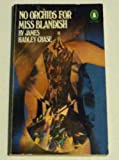 No Orchids for Miss Blandish, James H. Chase, 0140055525