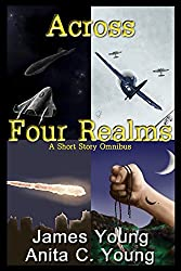 Across Four Realms: A Short Story Omnibus