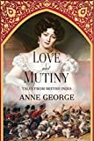 img - for Love and Mutiny: Tales from British India book / textbook / text book