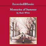 Memories of Summer | Ruth White