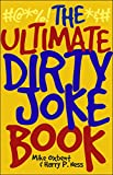 img - for The Ultimate Dirty Joke Book book / textbook / text book