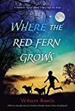 Where the Red Fern Grows: The Story of Two Dogs and a Boy