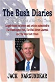 The Bush Diaries, Jack Nargundkar, 0595358985