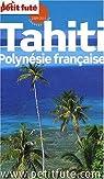 Tahiti Polynésie française par Le Petit Futé