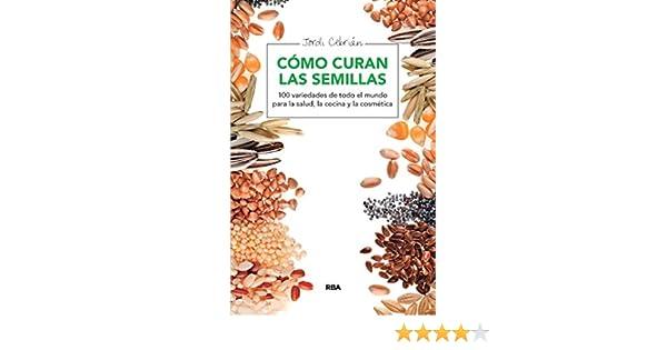 Cómo curan las semillas (SALUD) eBook: Jordi Cebrián: Amazon.es: Tienda Kindle