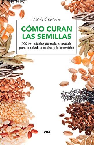 Cómo curan las semillas (SALUD) (Spanish Edition) - Kindle ...