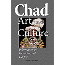 Chad Art and Culture: Information on Genocide and Darfur