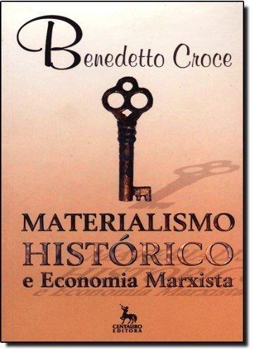 Materialismo Histórico E Economia Marxista